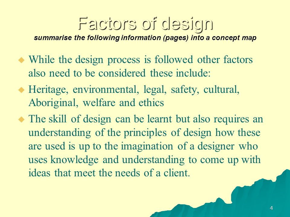 Factors of design summarise the following information (pages) into a concept map
