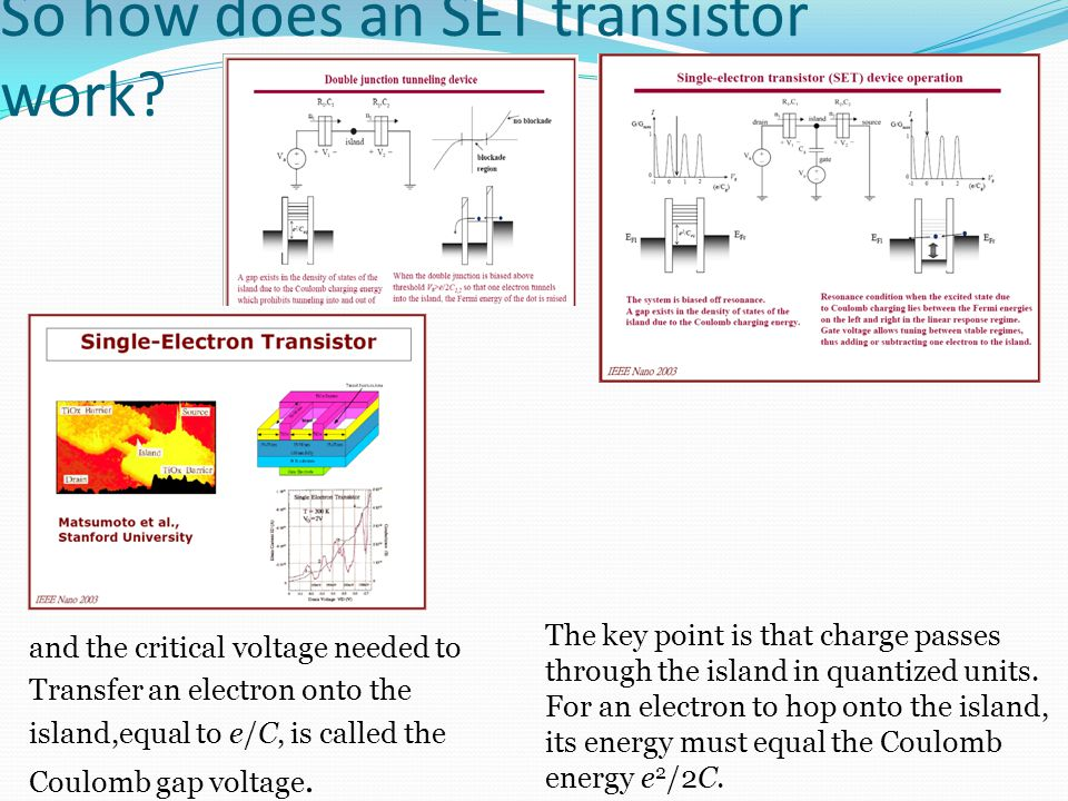 So how does an SET transistor work