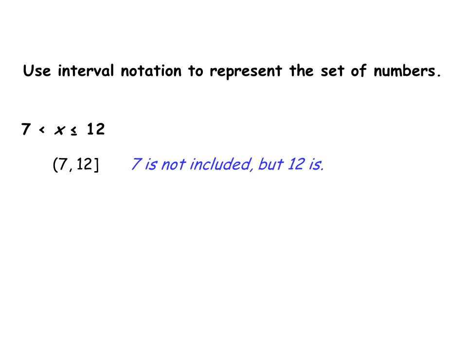 Use interval notation to represent the set of numbers.