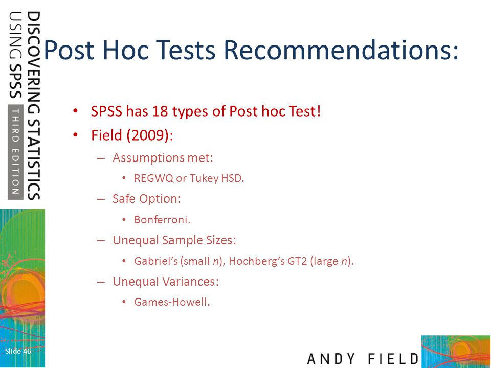 Post Hoc Tests Recommendations: