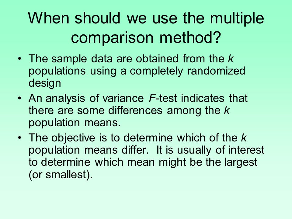 When should we use the multiple comparison method