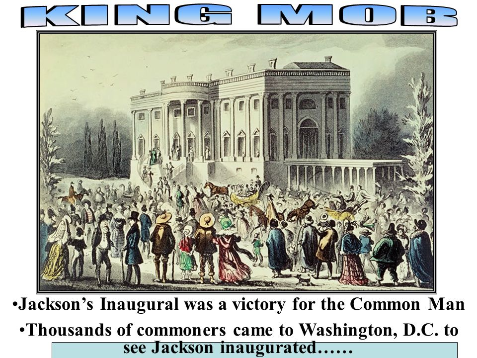 Jackson's Inaugural was a victory for the Common Man