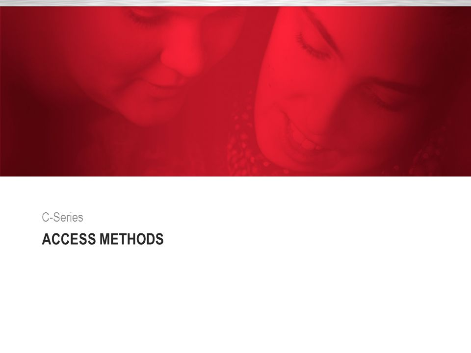 C-Series Access Methods