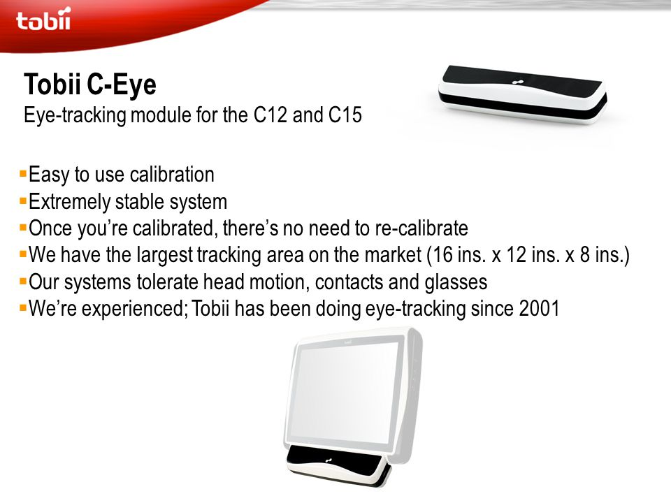 Tobii C-Eye Eye-tracking module for the C12 and C15