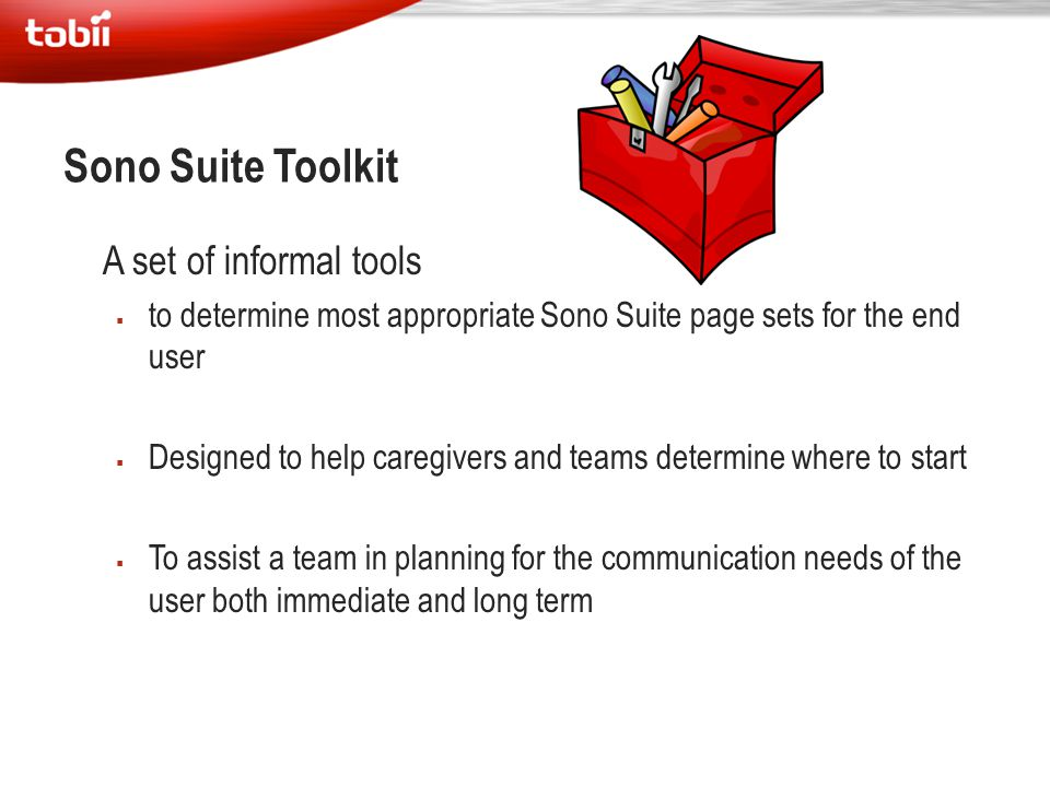Sono Suite Toolkit A set of informal tools