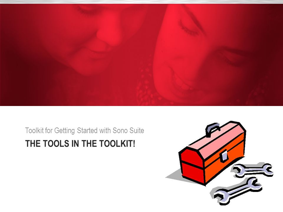 The tools in the toolkit!
