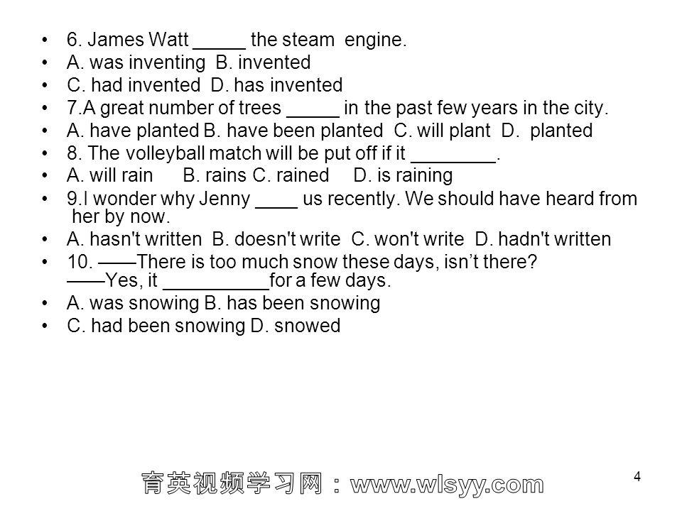 6. James Watt _____ the steam engine.