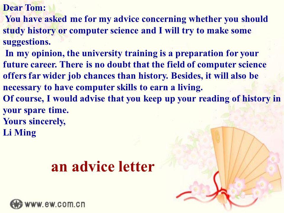 an advice letter Dear Tom: