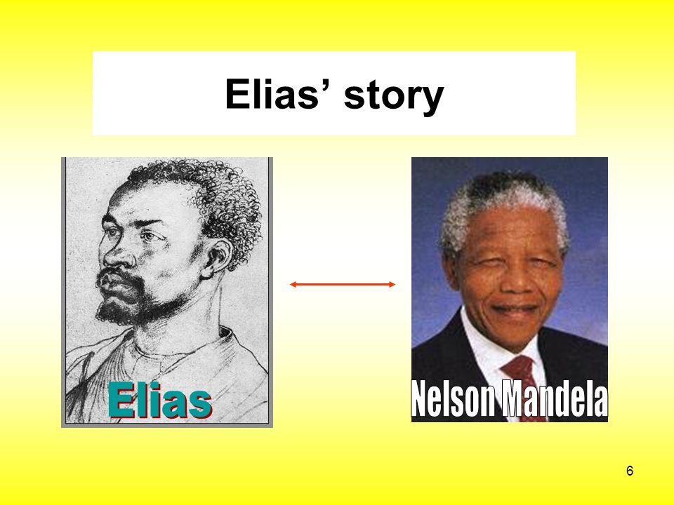 Elias' story Elias Nelson Mandela