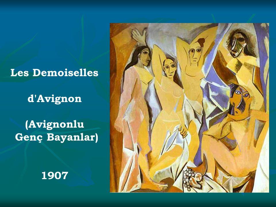 Les Demoiselles d Avignon (Avignonlu Genç Bayanlar) 1907