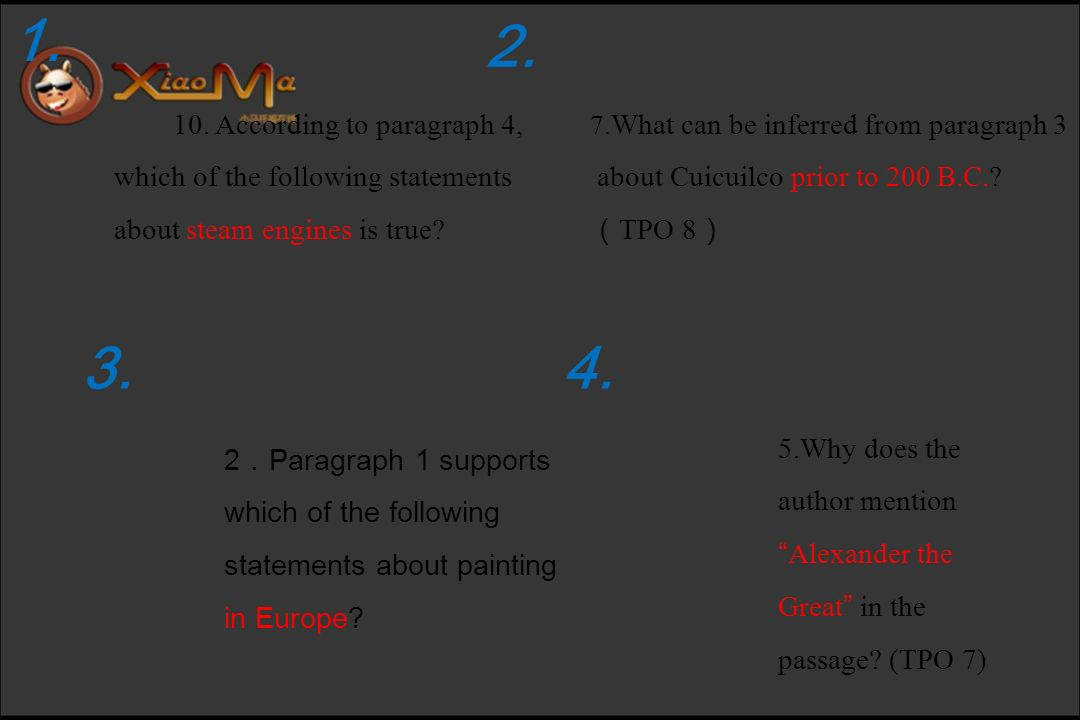 10. According to paragraph 4, which of the following statements about steam engines is true