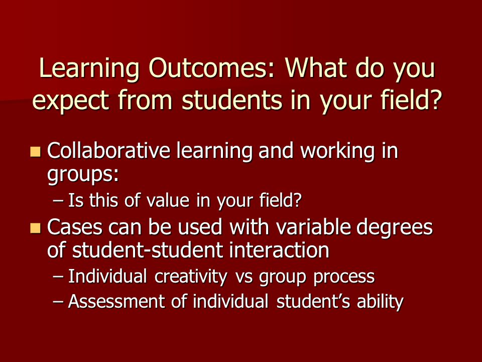 Learning Outcomes: What do you expect from students in your field