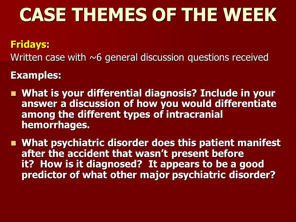 CASE THEMES OF THE WEEK Fridays:
