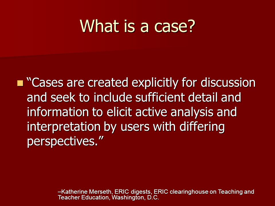 What is a case