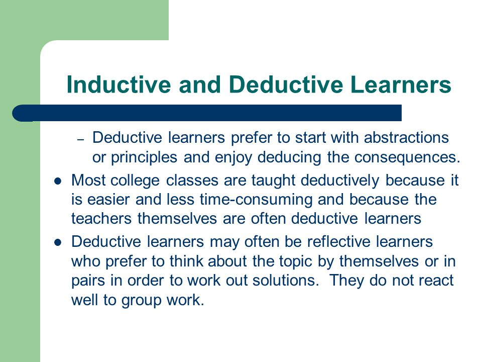 Inductive and Deductive Learners
