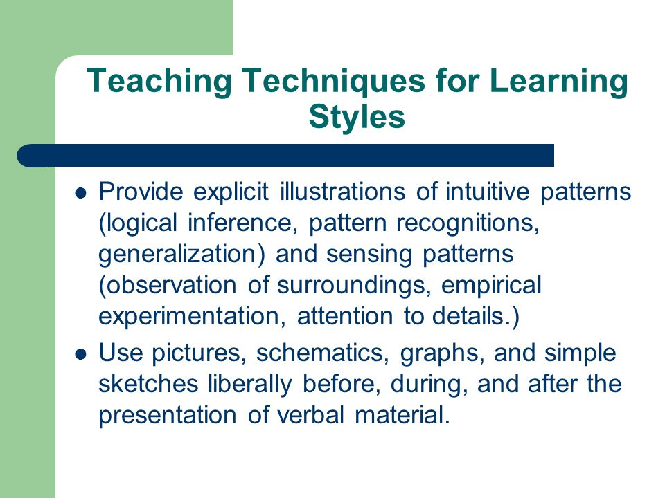 Teaching Techniques for Learning Styles