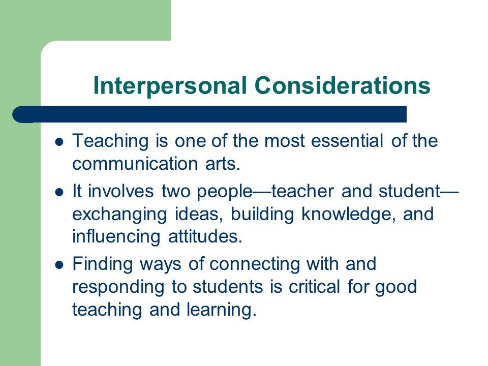 Interpersonal Considerations