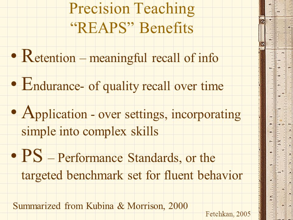 Precision Teaching REAPS Benefits