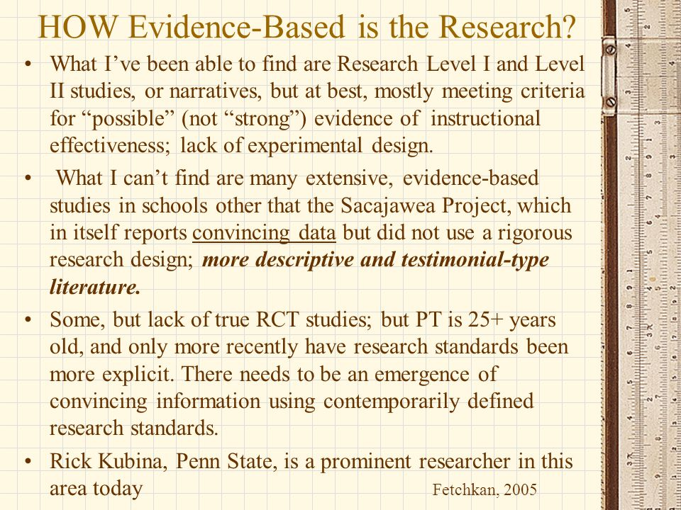 HOW Evidence-Based is the Research