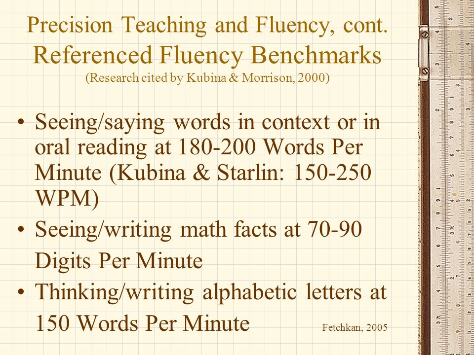 Precision Teaching and Fluency, cont