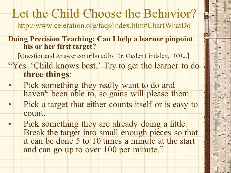 Let the Child Choose the Behavior. http://www. celeration