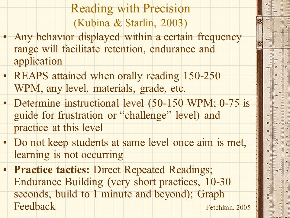 Reading with Precision (Kubina & Starlin, 2003)
