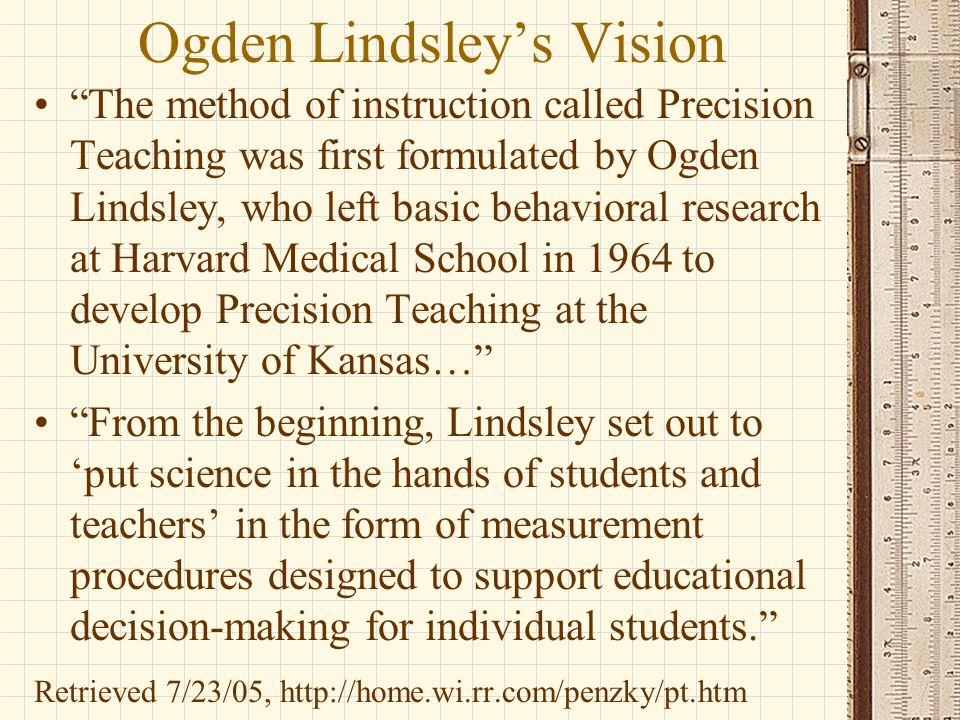 Ogden Lindsley's Vision