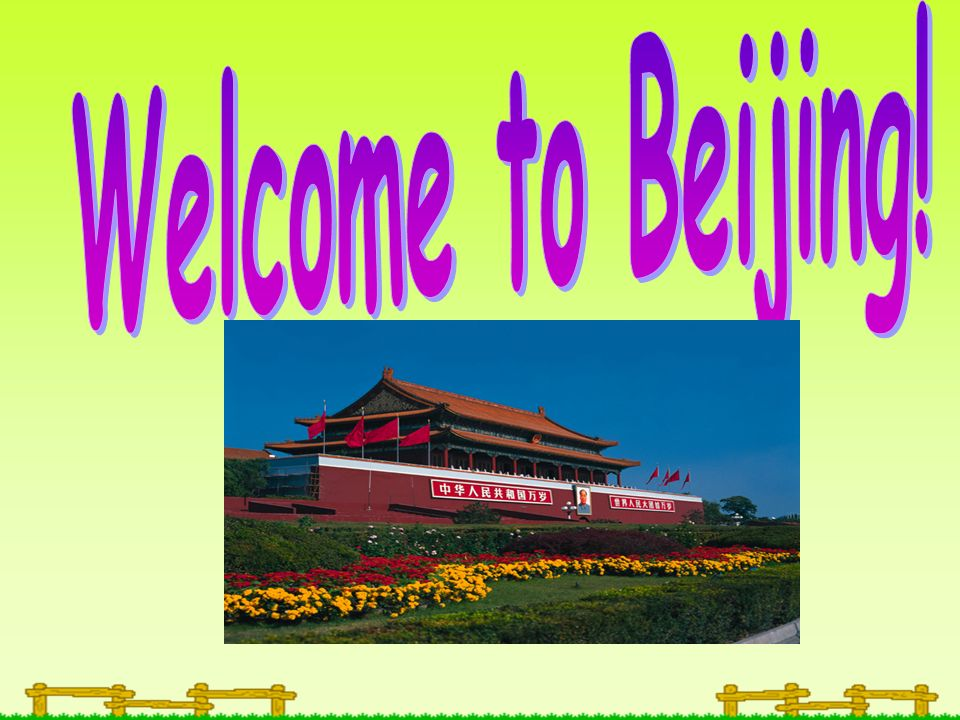 Welcome to Beijing!