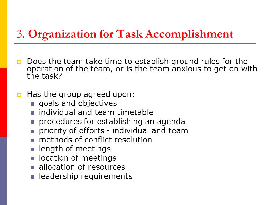3. Organization for Task Accomplishment