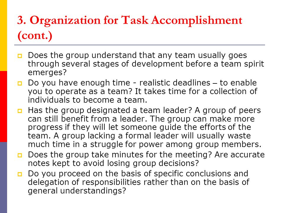 3. Organization for Task Accomplishment (cont.)