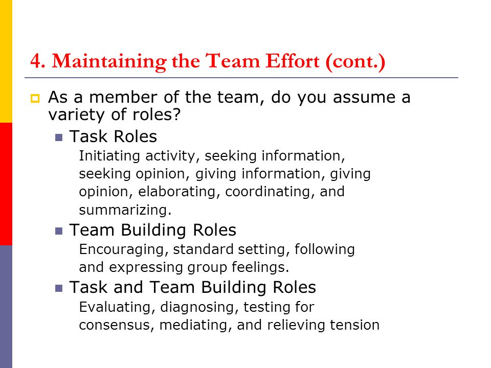 4. Maintaining the Team Effort (cont.)