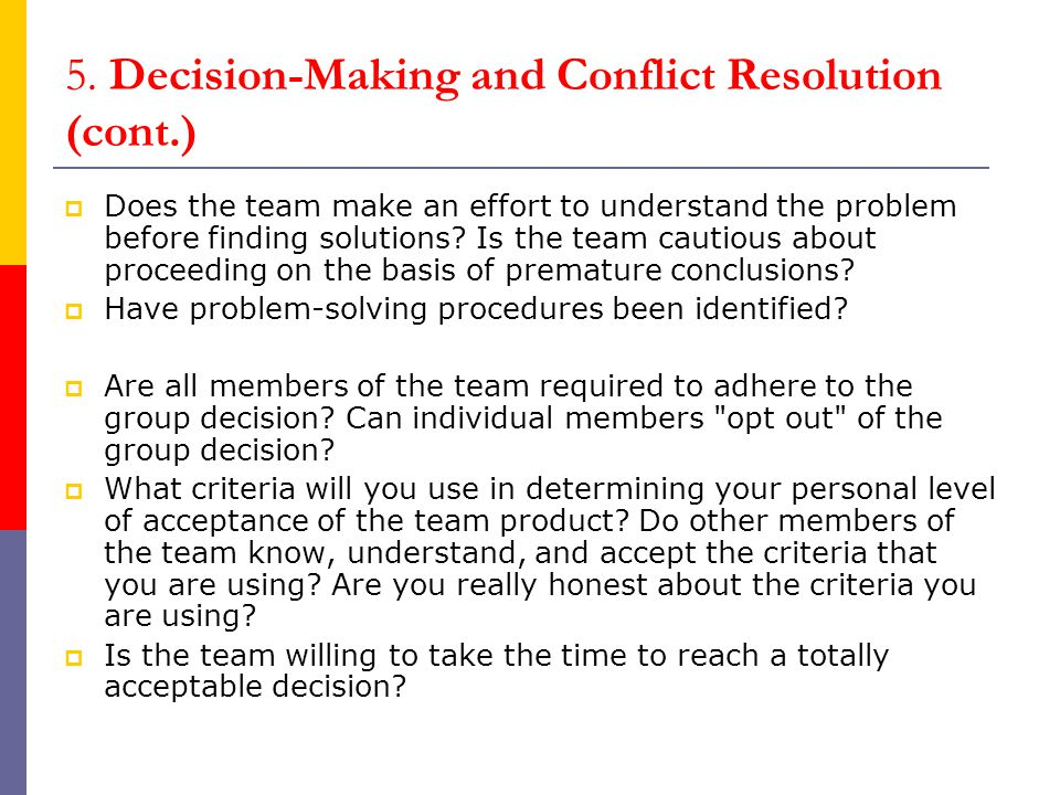 5. Decision-Making and Conflict Resolution (cont.)