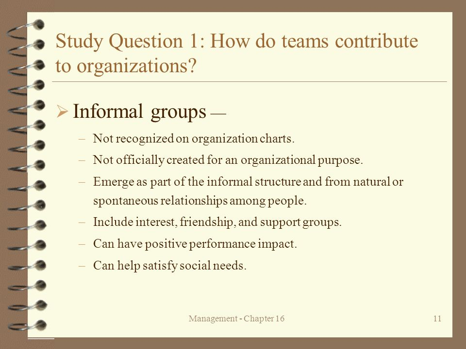 Study Question 1: How do teams contribute to organizations
