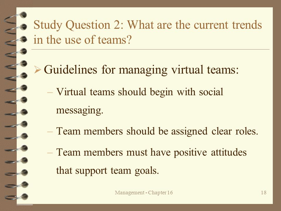 Study Question 2: What are the current trends in the use of teams