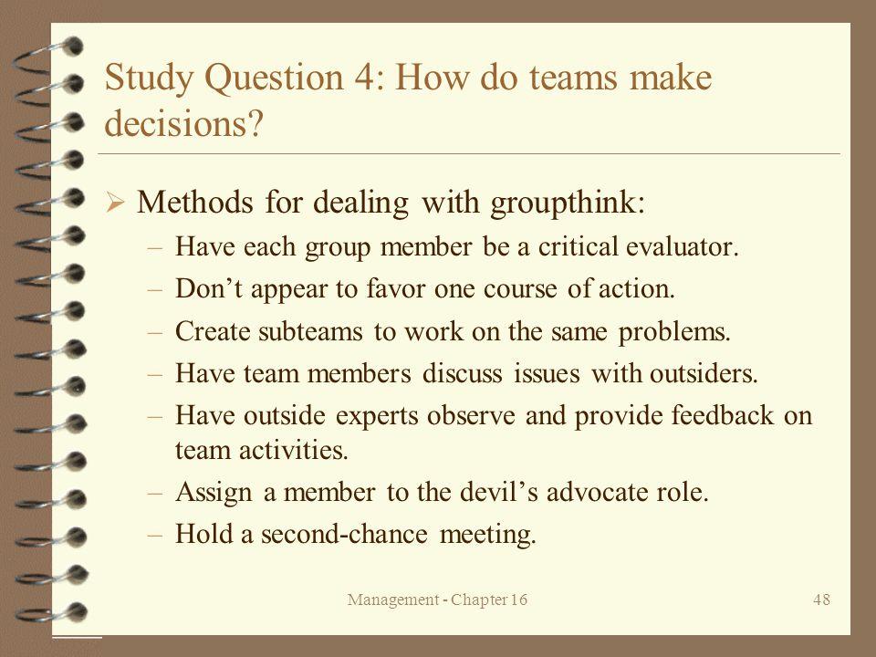 Study Question 4: How do teams make decisions