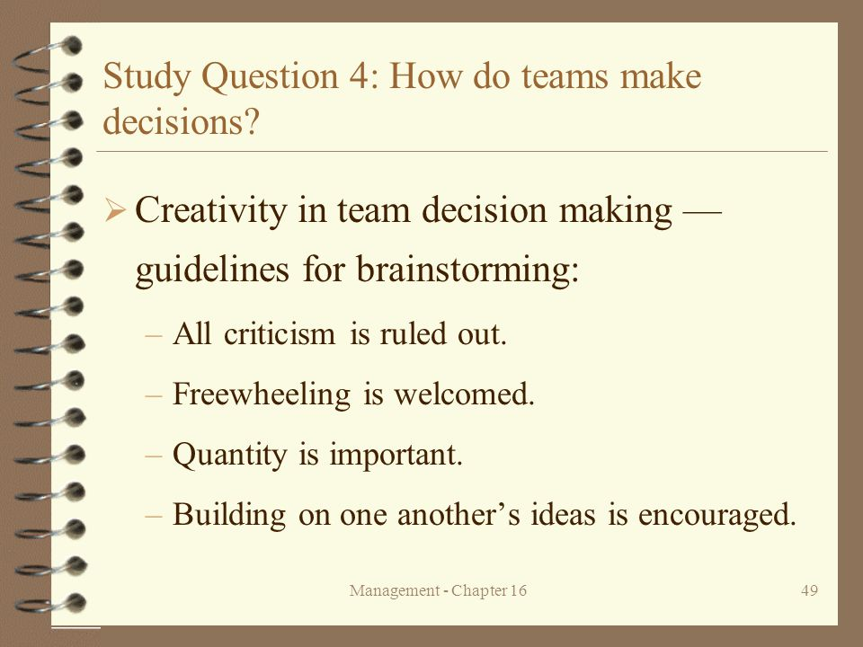 Study Question 4: How do teams make decisions