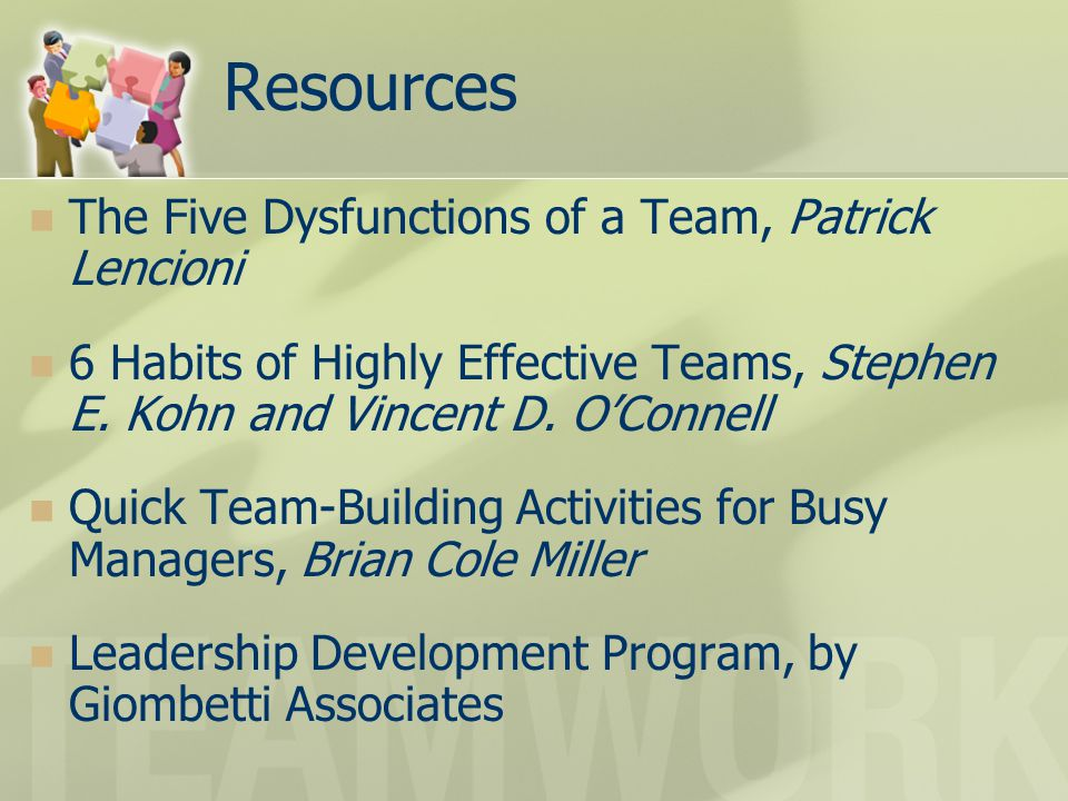 Resources The Five Dysfunctions of a Team, Patrick Lencioni