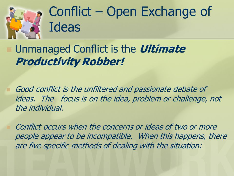 Conflict – Open Exchange of Ideas