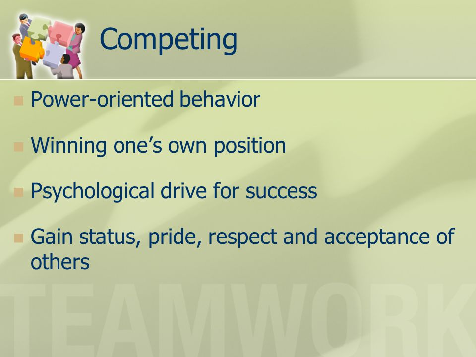Competing Power-oriented behavior Winning one's own position