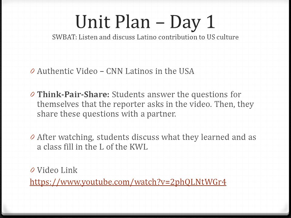Unit Plan – Day 1 SWBAT: Listen and discuss Latino contribution to US culture