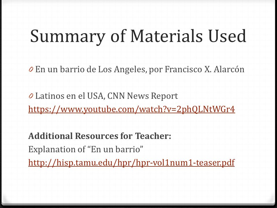Summary of Materials Used