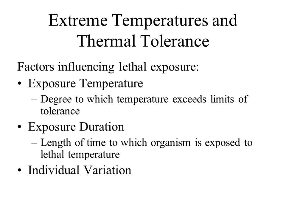 Extreme Temperatures and Thermal Tolerance