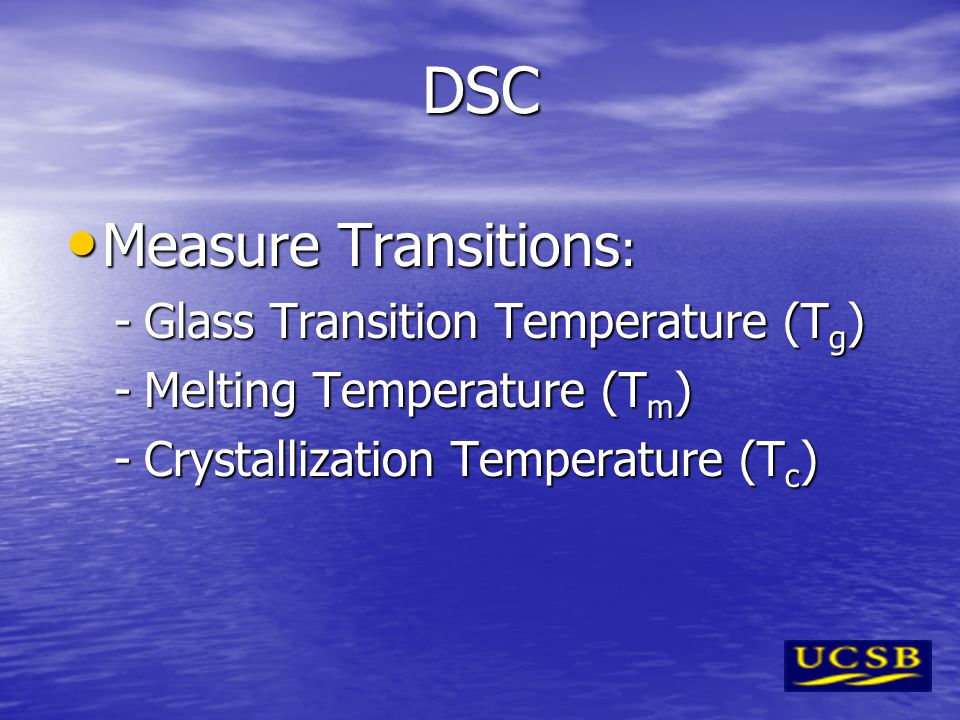 DSC Measure Transitions: Glass Transition Temperature (Tg)