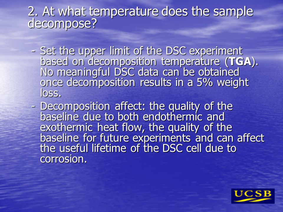 2. At what temperature does the sample decompose