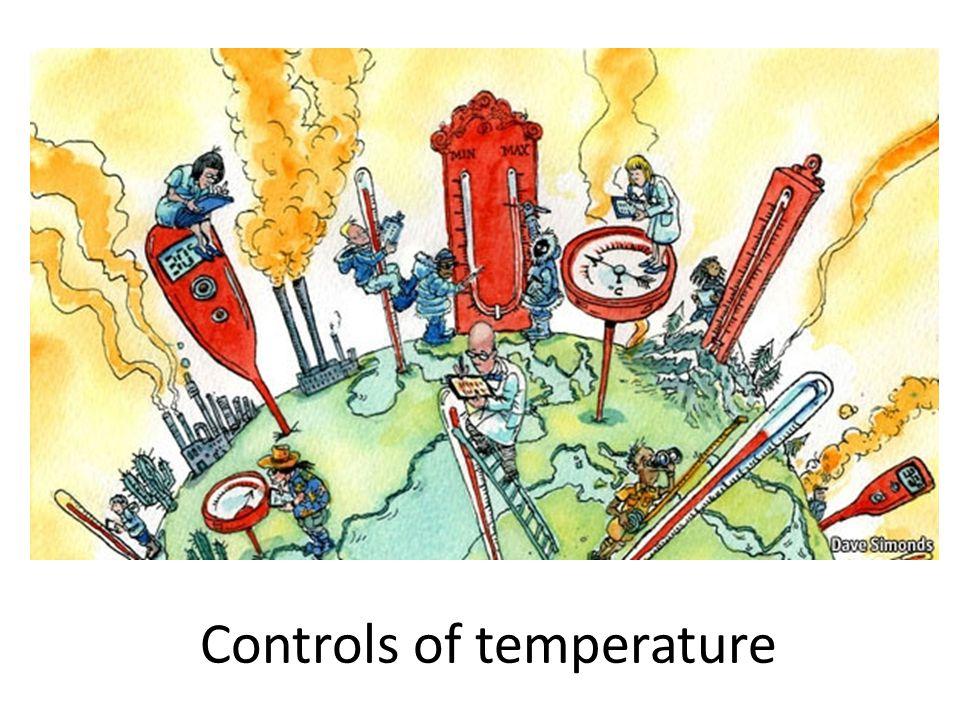 Controls of temperature
