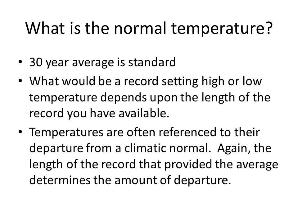 What is the normal temperature