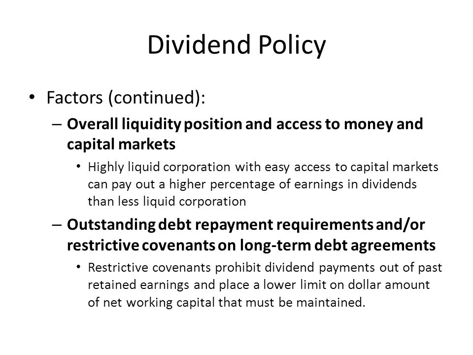 Dividend Policy Factors (continued):