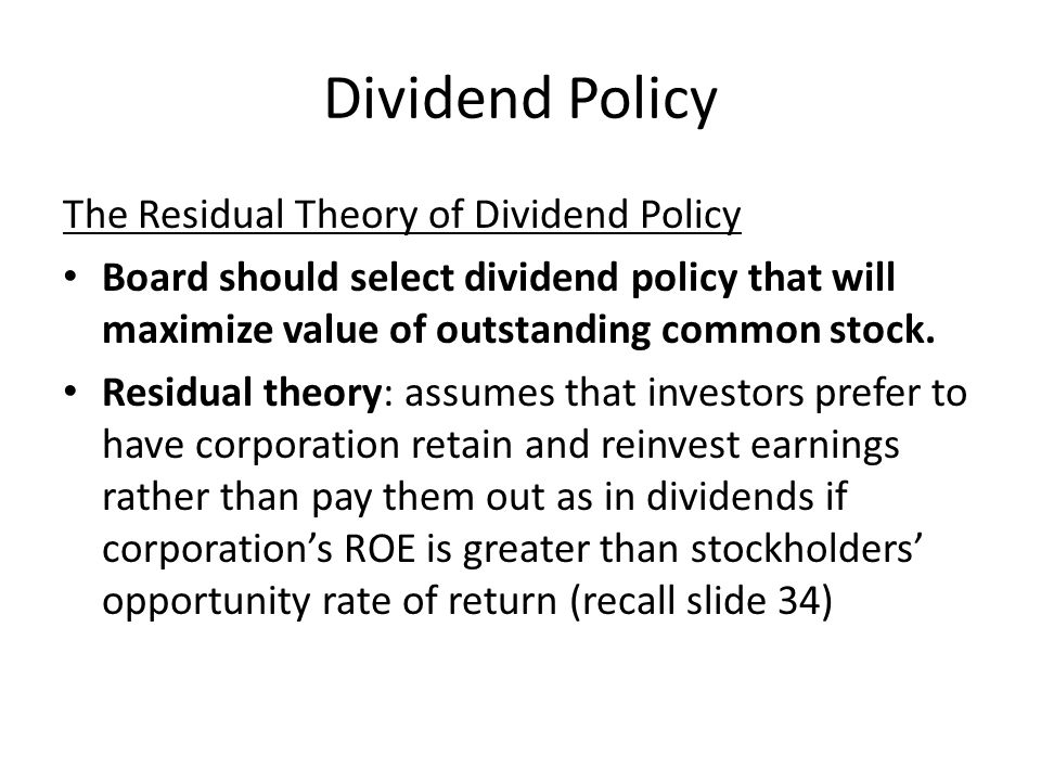 Dividend Policy The Residual Theory of Dividend Policy
