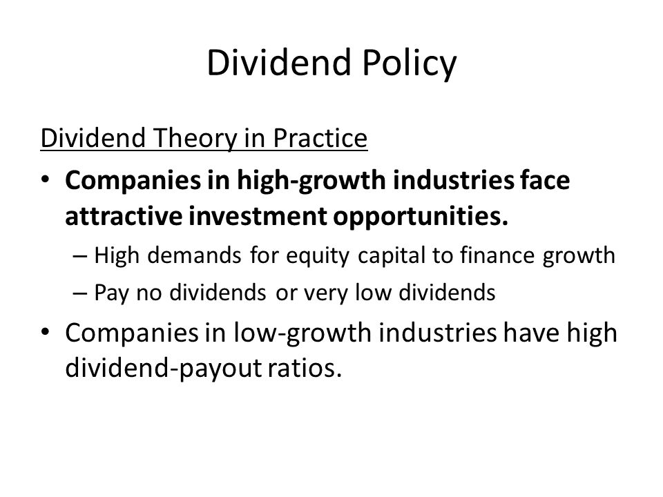 Dividend Policy Dividend Theory in Practice