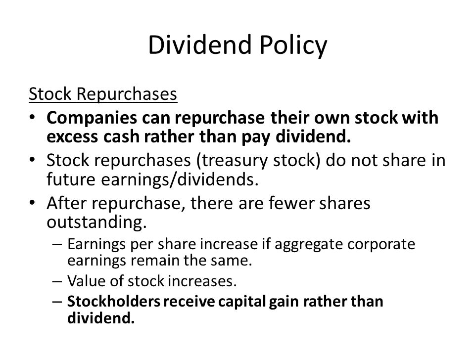 Dividend Policy Stock Repurchases